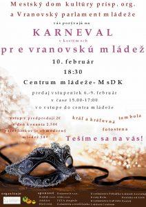 Vo Vranove sa uskutoční karneval pre vranovskú mládež