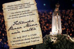 DEŇ MATIEK: Slávnostný program pripravený pri príležitosti 100. výročia zjavenia vo Fatime
